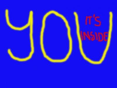 It's Inside You!